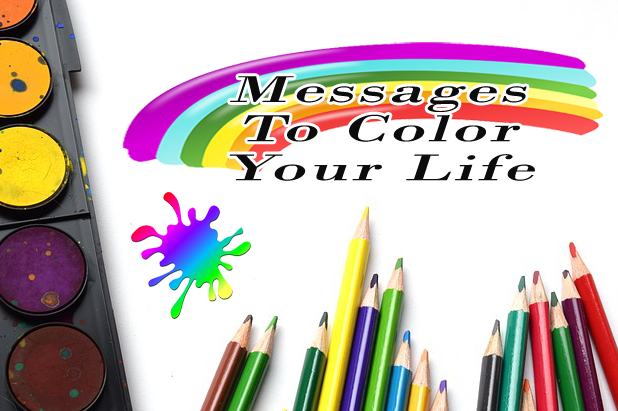 Messages To Color Your Life